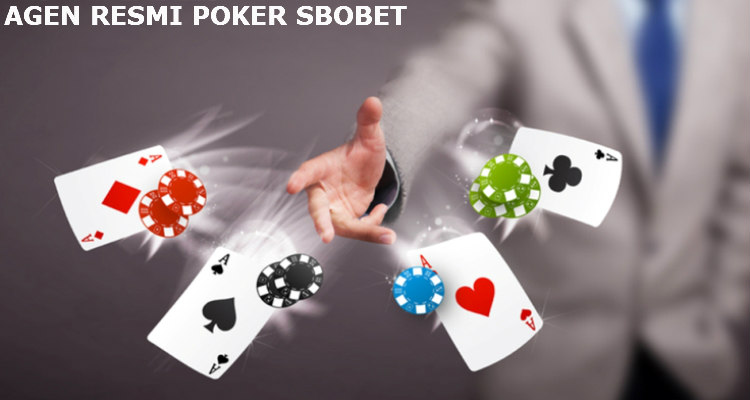 Agen resmi judi online poker sbobet